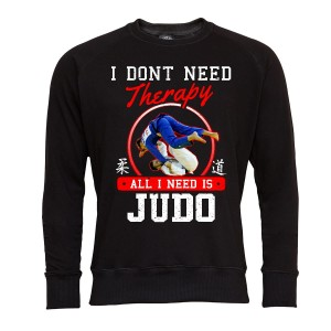 MARTIAL ARTS BLUZA MĘSKA I DON'T NEED THERAPY ALL I NEED IS JUDO
